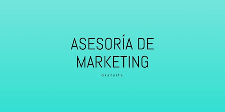 Asesoría Marketing para Empresas & influencers entradas