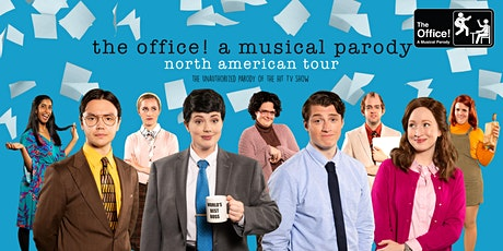 SHOW CANCELED: The Office! A Musical Parody tickets