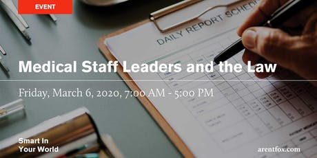 Medical Staff Leaders and the Law Conference - San Francisco tickets