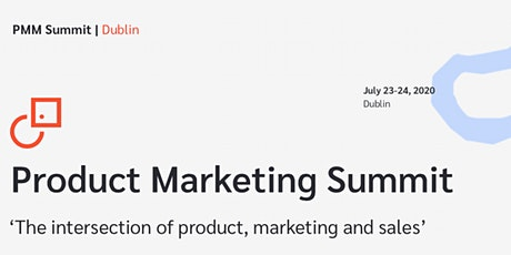 Product Marketing Summit | Dublin tickets