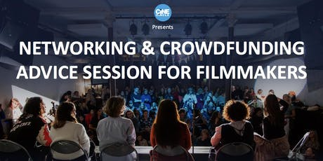 Networking & Crowdfunding Advice Session for Filmmakers tickets