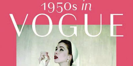 FashionSpeak Fridays: 1950s in Vogue – The Jessica Daves Years tickets