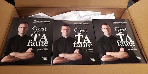 Lancement du livre : C'est de TA faute d'Alexandre Vézina