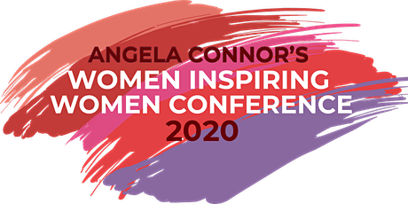 Angela Connor's Women Inspiring Women Conference 2020 tickets