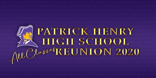 Patrick Henry High School All-Classes Reunion 2020