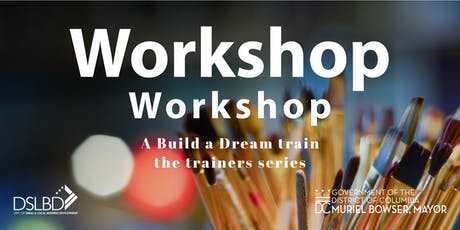 Build a Workshop (aka Workshop Workshop) Session 5 tickets