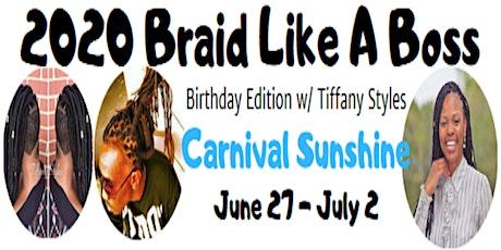 2020 Braid Like a Boss Seminar at Sea w/ Tiffany tickets