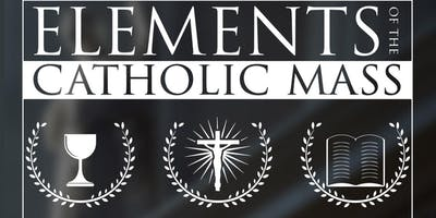 Elements of the Catholic Mass