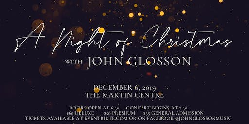 A NIGHT OF CHRISTMAS with JOHN GLOSSON