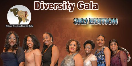 AFRICAN AMERICAN DIASPORA GALA -3RD EDITION.		  FOOD , DRINK INCLUDED tickets