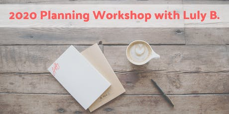 2020 Planning Workshop with Luly B. tickets