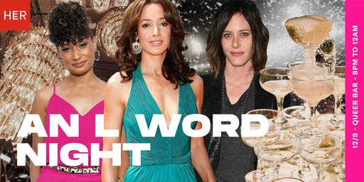 HER Seattle: An L Word Night