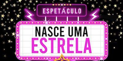 NASCE UMA ESTRELA - 23 de novembro de 2019