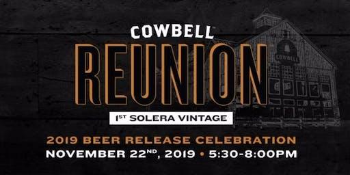 Cowbell Reunion: 1st Solera Vintage 2019 Beer Release Celebration