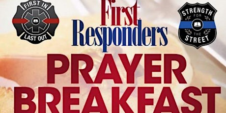 First Responders Appreciation & Prayer Breakfast tickets