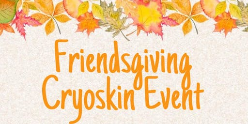 FriendsGiving Cryoskin Event w Bra Bar Boutique
