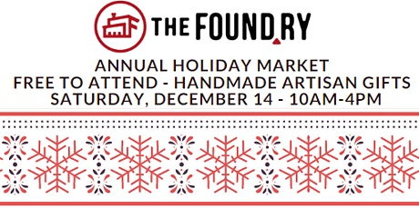 Annual Holiday Market at The Foundry tickets