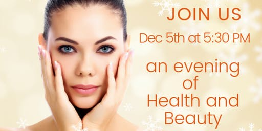 AN EVENING OF HEALTH AND BEAUTY