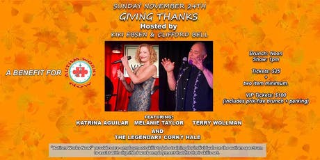 Giving Thanks hosted by Kiki Ebsen and Clifford Bell tickets