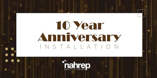 NAHREP South Florida: 10 Year Anniversary Installation