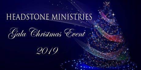 Headstone Ministries Gala Christmas Event  tickets