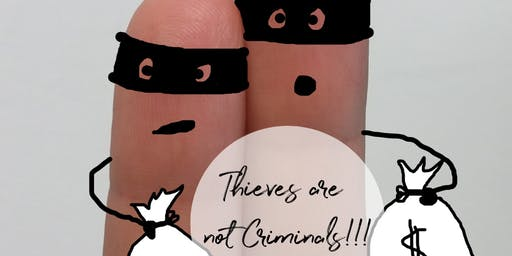 Thieves are not Criminals!!!