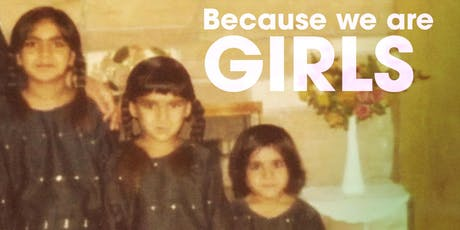 Because We Are Girls Film Screening and Discussion tickets