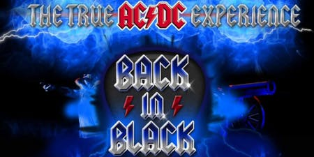 Back in Black: The True AC/DC Experience