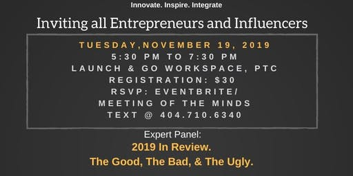 Meeting of the Minds for Entrepreneurs and Influencers - Tues, Nov 19, 2019