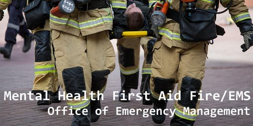 Mental Health First Aid For FIRE and EMS