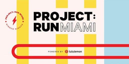 Project: Run Miami [lululemon Dadeland ]