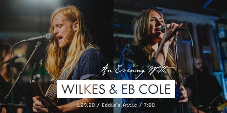 An Evening with: WILKES and EB Cole tickets