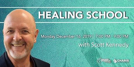 Healing School with Scott Kennedy tickets