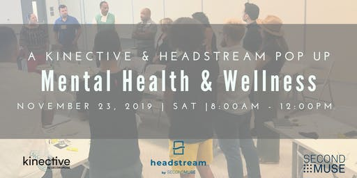 Kinective Pop Up: Mental Health and Wellness