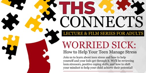 Worried Sick: How to Help Your Teen Manage Stress