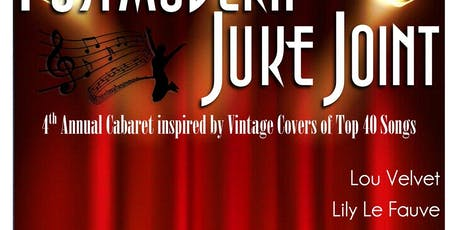 4th Annual Postmodern Jukejoint tickets