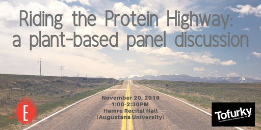 Riding The Protein Highway: a plant-based panel discussion