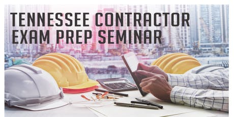 Tennessee Contractor Exam Prep Seminar tickets