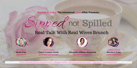 SIPPED Not Spilled - Brunch For Wives tickets