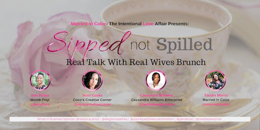 SIPPED Not Spilled - Brunch For Wives