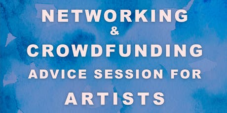Networking & Crowdfunding Advice Session for Artists tickets