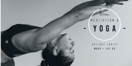 Pre-Holiday Sanity - Yoga + Meditation + Sips