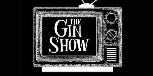 The Gin Show