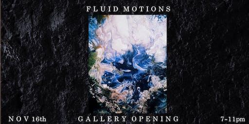 Fluid Motions Debut Gallery
