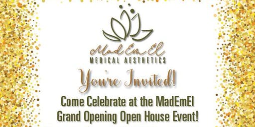 MadEmEl Medical Aesthetics Grand Opening Open House