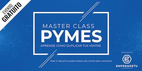 Master Class para PyMES: Duplica tus ventas en 60 días sin tener que trabajar más. tickets