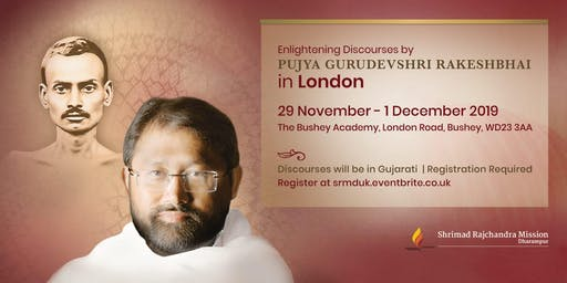 Pujya Gurudevshri Rakeshbhai in London: 29th Nov - 1st Dec 2019