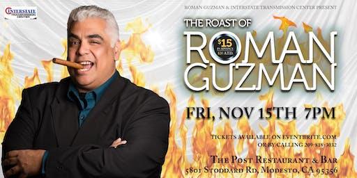 Roast of Roman Guzman