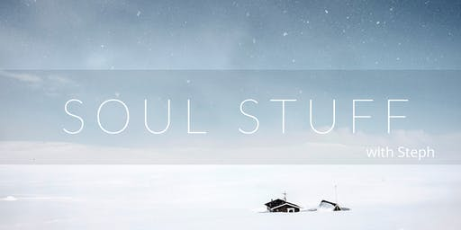 Soul Stuff with Steph