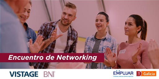 Evento de Networking BNI - VISTAGE. A beneficio del Programa Empujar